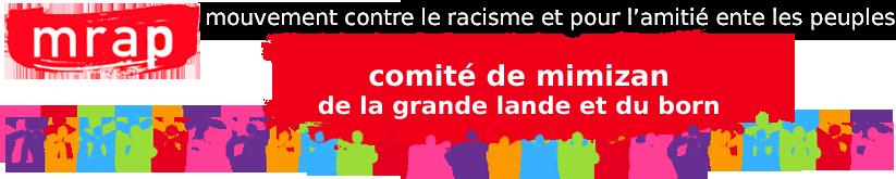 MRAP - Mouvement contre le Racisme et pour l'Amitié entre les Peuples - Comité de Mimizan, de la Grande Lande et du Born